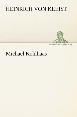 Michael Kohlhaas  N/A 9783842408340 Front Cover