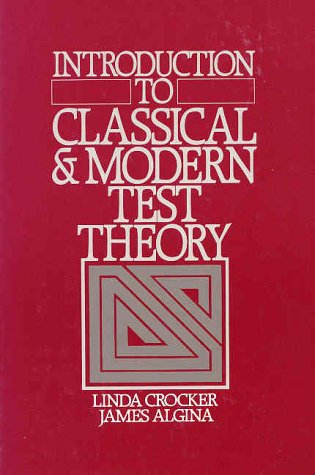 Introduction to Classical and Modern Test Theory   1986 9780030616341 Front Cover