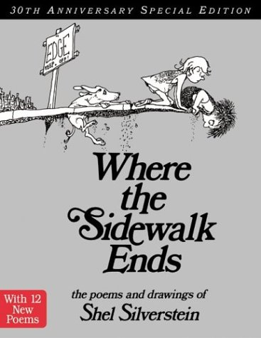 Where the Sidewalk Ends Poems and Drawings 30th 2004 9780060572341 Front Cover
