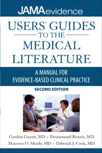 Medical Literature A Manual for Evidence-Based Clinical Practice 2nd 2008 9780071590341 Front Cover