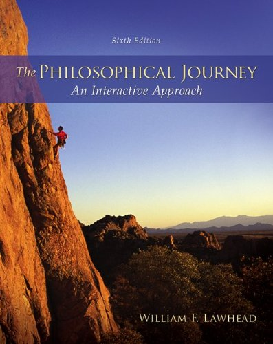 The Philosophical Journey: An Interactive Approach  2013 9780078038341 Front Cover