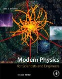 Modern Physics For Scientists and Engineers 2nd 2015 9780128007341 Front Cover