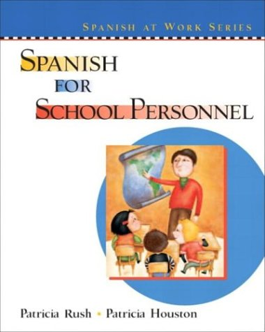 Spanish for School Personnel   2004 edition cover