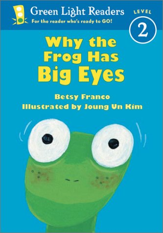 Why the Frog Has Big Eyes  N/A edition cover