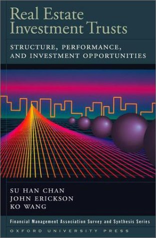 Real Estate Investment Trusts Structure, Performance, and Investment Opportunities  2002 9780195155341 Front Cover