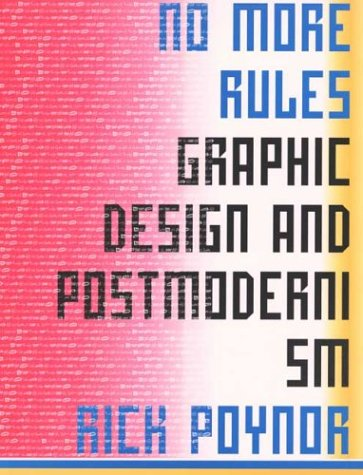 No More Rules Graphic Design and Postmodernism  2003 edition cover