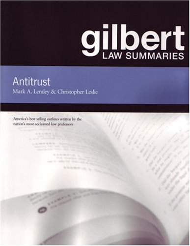 Gilbert Law Summaries on Antitrust  10th 2004 (Revised) edition cover