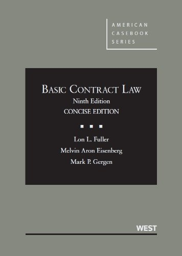Fuller, Eisenberg and Gergen's Basic Contract Law, Concise 9th  9th 2013 (Revised) edition cover