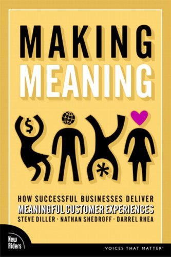 Making Meaning How Successful Businesses Deliver Meaningful Customer Experiences  2006 edition cover
