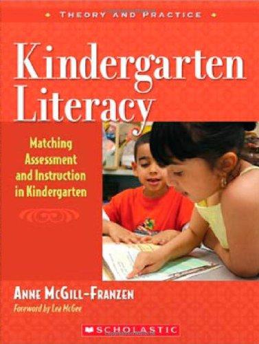 Kindergarten Literacy Matching Assessment and Instruction in Kindergarten  2006 edition cover