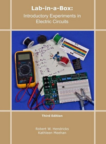Lab-in-a-Box Introductory Experiments in Electric Circuits 3rd 2009 9780470474341 Front Cover