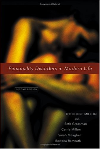 Personality Disorders in Modern Life  2nd 2004 (Revised) edition cover