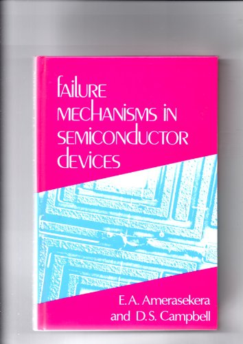 Failure Mechanisms in Semiconductor Devices   1987 9780471914341 Front Cover