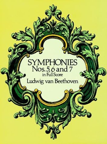 Symphonies Nos. 5, 6 and 7 in Full Score  N/A edition cover