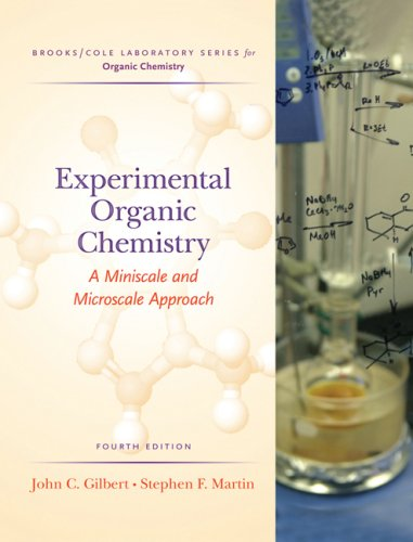 Experimental Organic Chemistry A Miniscale and Microscale Approach 4th 2006 (Revised) edition cover