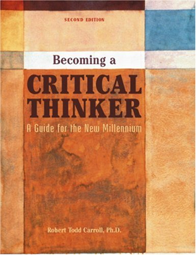 Becoming a Critical Thinker A Guide for the New Millennium 2nd 2005 edition cover