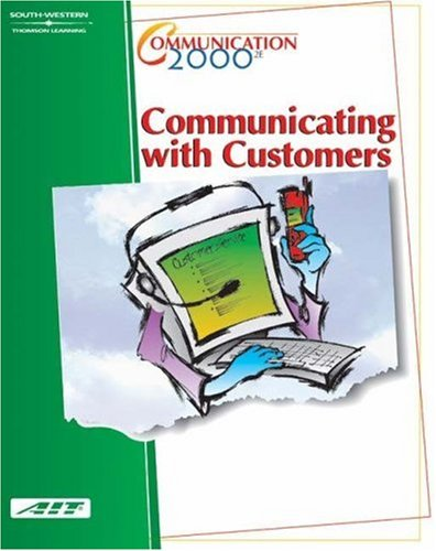 Communication 2000 - Communicating with Customers  2nd 2002 (Revised) 9780538433341 Front Cover