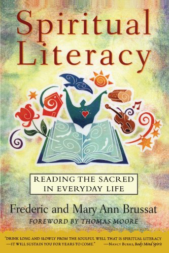 Spiritual Literacy Reading the Sacred in Everyday Life  1998 9780684835341 Front Cover