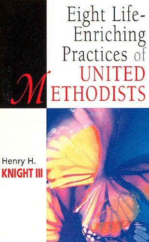 Eight Life-Enriching Practices of United Methodists   2001 edition cover