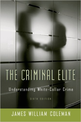 Criminal Elite Understanding White-Collar Crime 6th 2006 edition cover