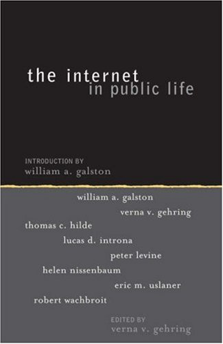 Internet in Public Life   2004 9780742542341 Front Cover