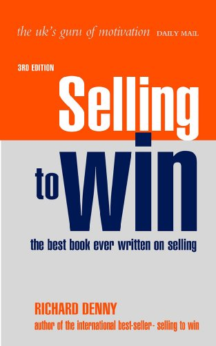 Selling to Win  3rd 2006 (Revised) 9780749444341 Front Cover