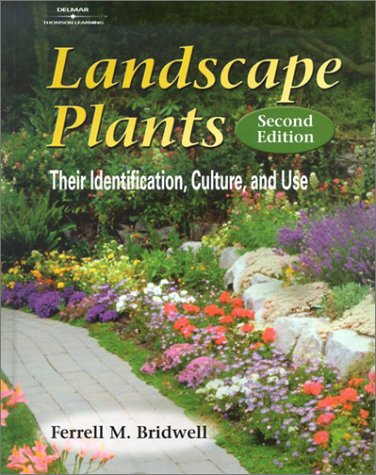 Landscape Plants Their Identification, Culture, and Use 2nd 2003 (Revised) edition cover