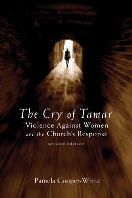 Cry of Tamar Violence against Women and the Church's Response 2nd 2012 (Revised) edition cover