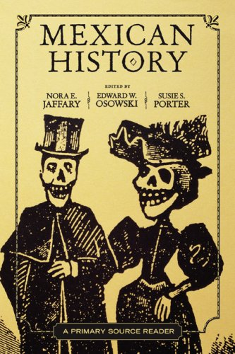 Mexican History A Primary Source Reader N/A edition cover