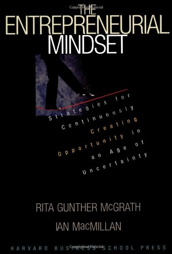 Entrepreneurial Mindset Strategies for Continuously Creating Opportunity in an Age of Uncertainty  2000 edition cover