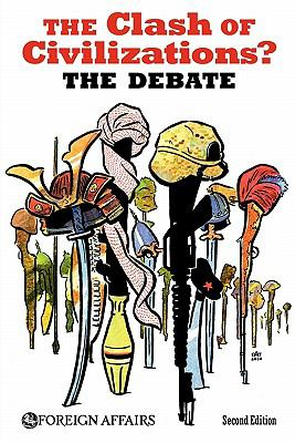Clash of Civilizations? The Debate 2nd 9780876094341 Front Cover