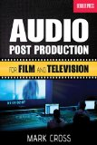 Audio Post Production For Film and Television  2013 edition cover