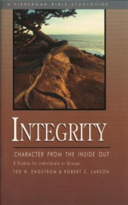 Integrity Character from the Inside Out N/A 9780877886341 Front Cover