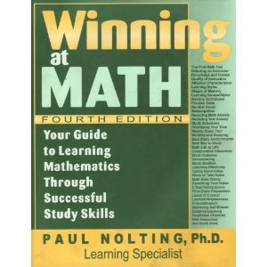 Winning at Math : Your Guide to Learning Mathematics Through Successful Study Skills 4th 2002 edition cover