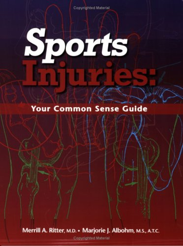Sports Injuries: Your Common Sense Guide  2008 9780976930341 Front Cover