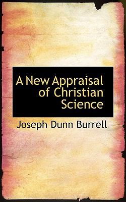 New Appraisal of Christian Science  2009 edition cover