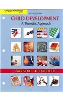 Cengage Advantage Books: Child Development A Thematic Approach 6th 2012 edition cover