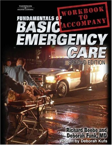 Fundamentals of Basic Emergency Care  2nd 2005 (Workbook) 9781401879341 Front Cover