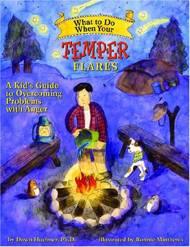 What to Do When Your Temper Flares A Kid's Guide to Overcoming Problems with Anger  2007 9781433801341 Front Cover