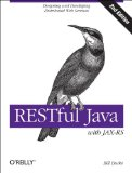 RESTful Java with JAX-RS 2. 0 Designing and Developing Distributed Web Services 2nd 2013 edition cover