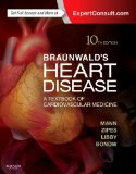 Braunwald's Heart Disease A Textbook of Cardiovascular Medicine 10th 2015 edition cover