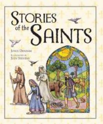 Stories of the Saints   2007 9781557255341 Front Cover