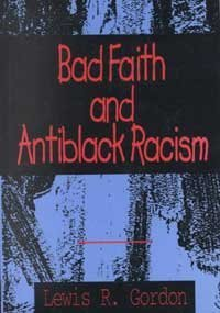 Bad Faith and Antiblack Racism  N/A edition cover