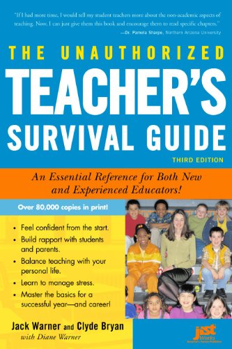 Unauthorized Teacher's Survival Guide An Essential Reference for Both New and Experienced Educators! 3rd 2006 9781593572341 Front Cover