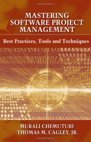 Mastering Software Project Management Best Practices, Tools and Techniques  2010 edition cover