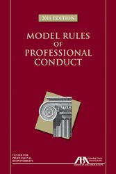 Model Rules of Professional Conduct: 2011  2011 edition cover
