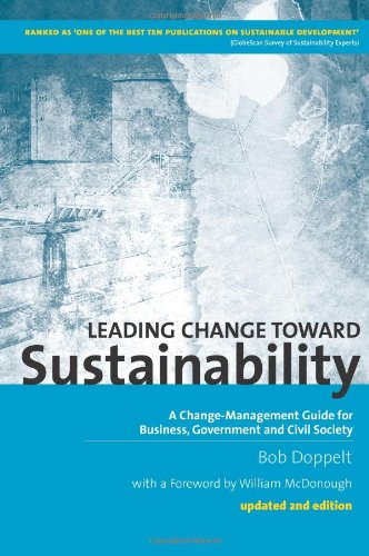 Leading Change Toward Sustainability A Change-Management Guide for Business, Government and Civil Society 2nd 2009 edition cover