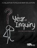 Year of Inquiry A Collection for Elementary Educators  2012 edition cover