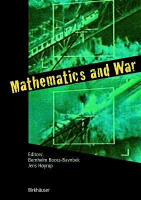 Mathematics and War   2003 9783764316341 Front Cover