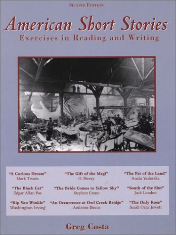 American Short Stories Exercises in Reading and Writing 2nd 2000 edition cover
